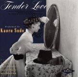 須藤薫「Tender Love」
