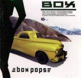 BOX「BOX POPS」.jpg